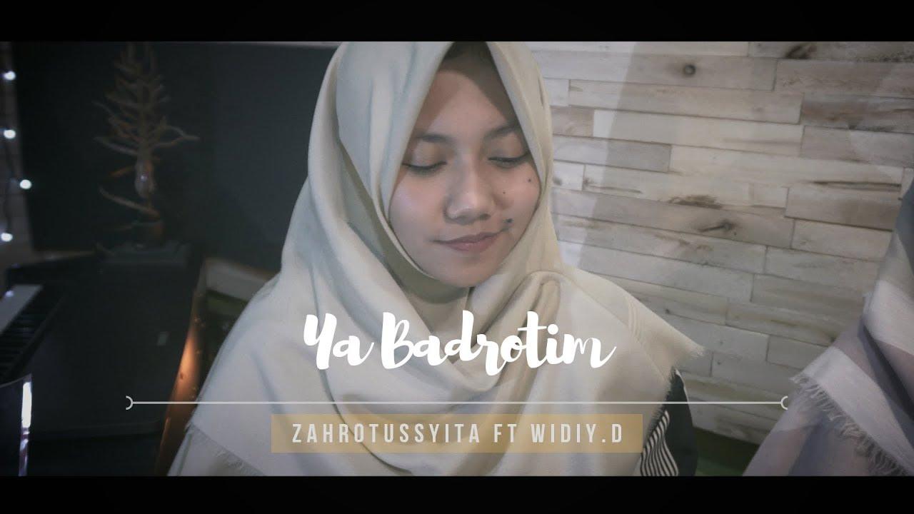 SAMPAI KE HATI | Ya Badrotim - Zahrotussyita Ft Widiy.D
