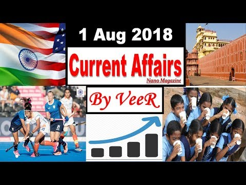 1 August 2018 -Current Affairs- PIB, The Hindu, Indian Express, Yojana, News- Nano Magazine- By VeeR