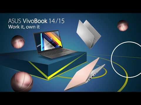 Work it, own it- VivoBook 14/15 | ASUS