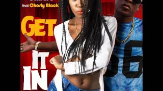 Onirose & Charly Black - Get It In - February 2016