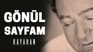 Gambar cover Kayahan - Gönül Sayfam (Video Klip)