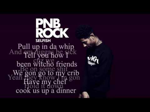 PnB Rock - Selfish [Lyrics]
