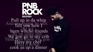 PnB Rock - Selfish Original video: https://www.youtube.com/watch?v=...