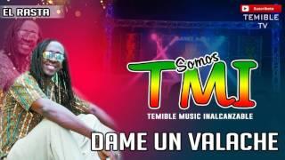 Dame Un Valache - El Rasta [Original]