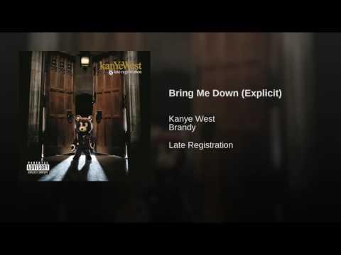 Bring Me Down (Explicit)
