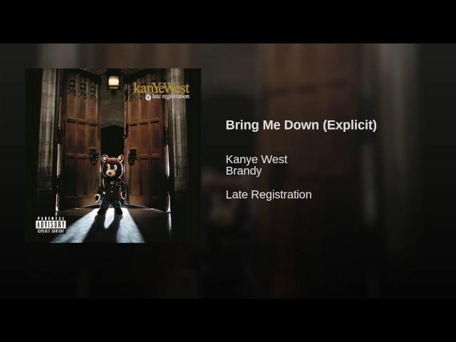 Kanye West Bring Me Down Lyrics Genius Lyrics