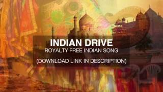 Indian Drive - Royalty Free Indian Music - Copyright Free Indian Song (Watermarked Preview)