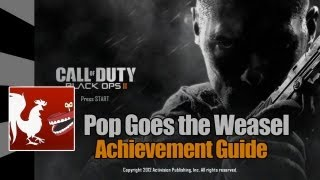 Call of Duty: Black Ops 2 - Pop Goes the Weasel Guide