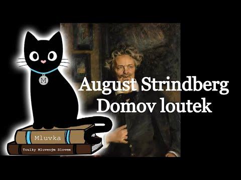 August Strindberg - Domov loutek (Mluvené slovo CZ)