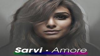 Sarvi-Amore (Seamus Haji Remix)