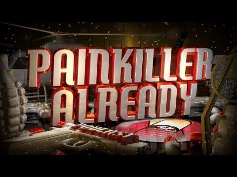 Painkiller Already 135 with Steve Love