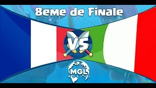 FRANCE vs ITALIE 8eme de FINALE COUPE DU MONDE MGL WORLDS ! feat Axael