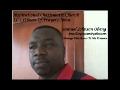 Samuel Johnson Obeng   Access To His Presence