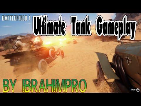 Battlefield 1 - Ultimate Tank Gameplay 1080p ᴴᴰ