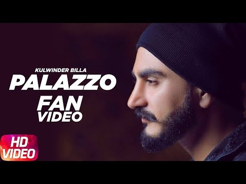 Palazzo ( Fan Video ) | Kulwinder Billa & Shivjot | Aman | Himanshi | Latest Punjabi Song 2017