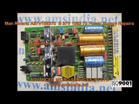 Man Roland A37V106370  B 37V 1063 70 Power Supply Repairs@amsindia.net