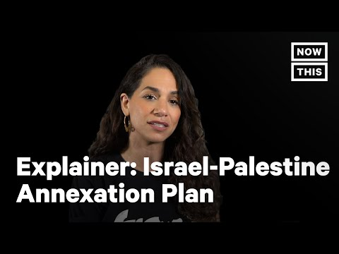 Israel's Latest Plans for Annexation of Palestinian Land, Ex