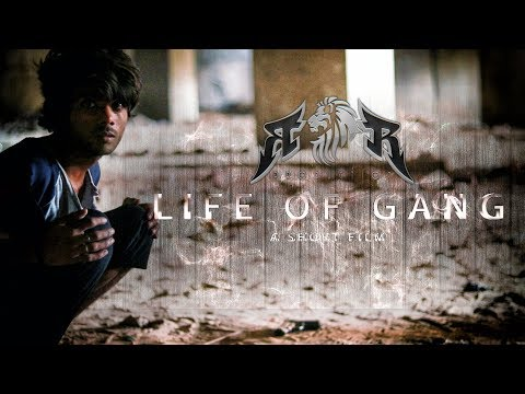 Life Of Gang || A Short Film || Official Full Movie || R Production || 2018