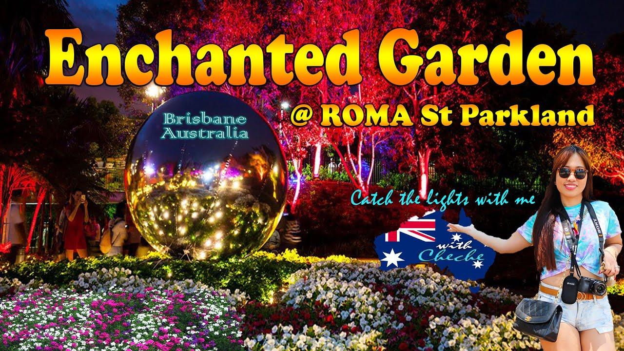 Roma Street Enchanted Garden l Brisbane Australia | Free Things to do in Brisbane 👍👍