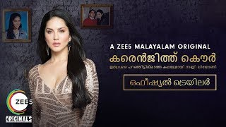 Karenjit Kaur: The Untold Story of Sunny Leone | Official Malayalam Trailer | Now Streaming on ZEE5