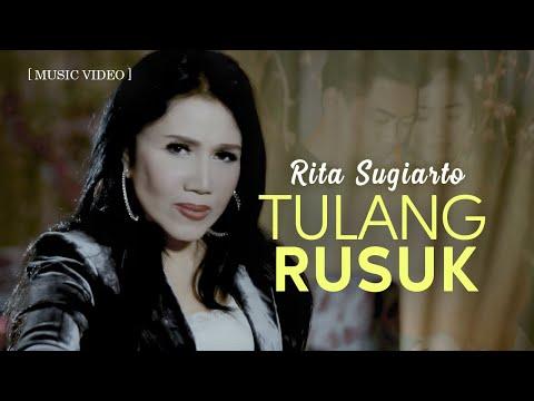 RITA SUGIARTO - Tulang Rusuk [Official Music Video]