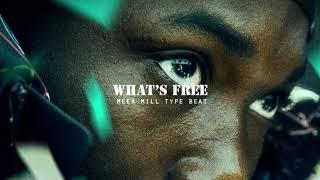 (FREE) Meek Mill Type Beat Instrumental Whats Free | Ft. Rick Ross & Jay Z (Prod ChukAFoo)