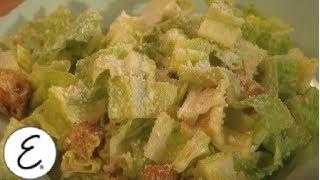 Classic Ceaser Salad - Emeril's Classic Dishes - Emeril Lagasse