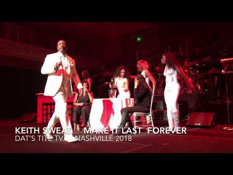 Keith Sweat.  Make It Last Forever