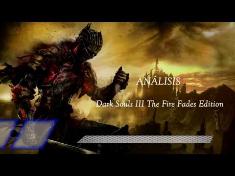 Análisis | Dark Souls 3: The Fire Fades Edition | ¿Es Recomendable?