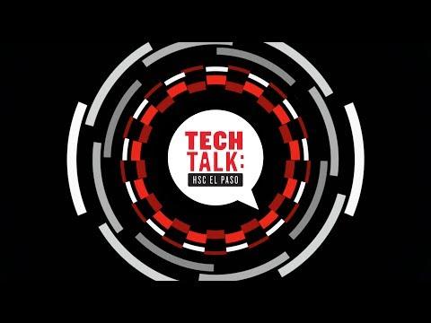 TECH TALK: HSC El Paso 05/22/17