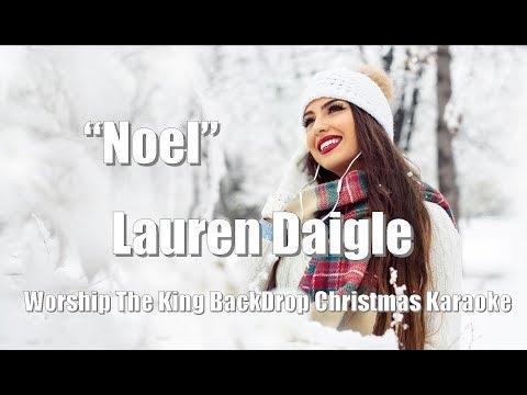 "Lauren Daigle ""Noel"" Worship The King Christmas Karaoke"