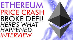 Ethereum  Price Crash Nearly Broke Defi - Here's What Happened! [Interview]