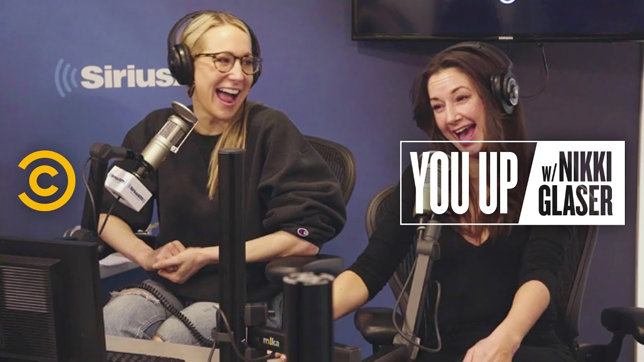 Sex Is Way More Convenient When You're Famous - You Up w/ Nikki Glaser