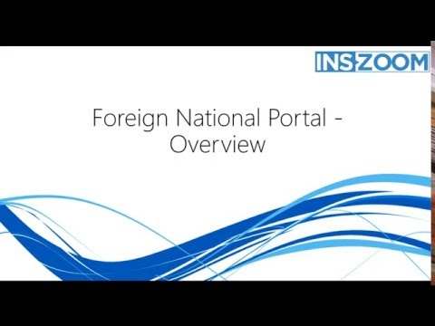 INSZoom's Foreign National Portal - Overview