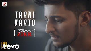 Taari Vaato (Tera Zikr Gujarati Version) - Official Video with Lyrics | Darshan Raval