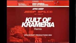 Afro Deep - Deep Space ( Kult of Krameria Remix )