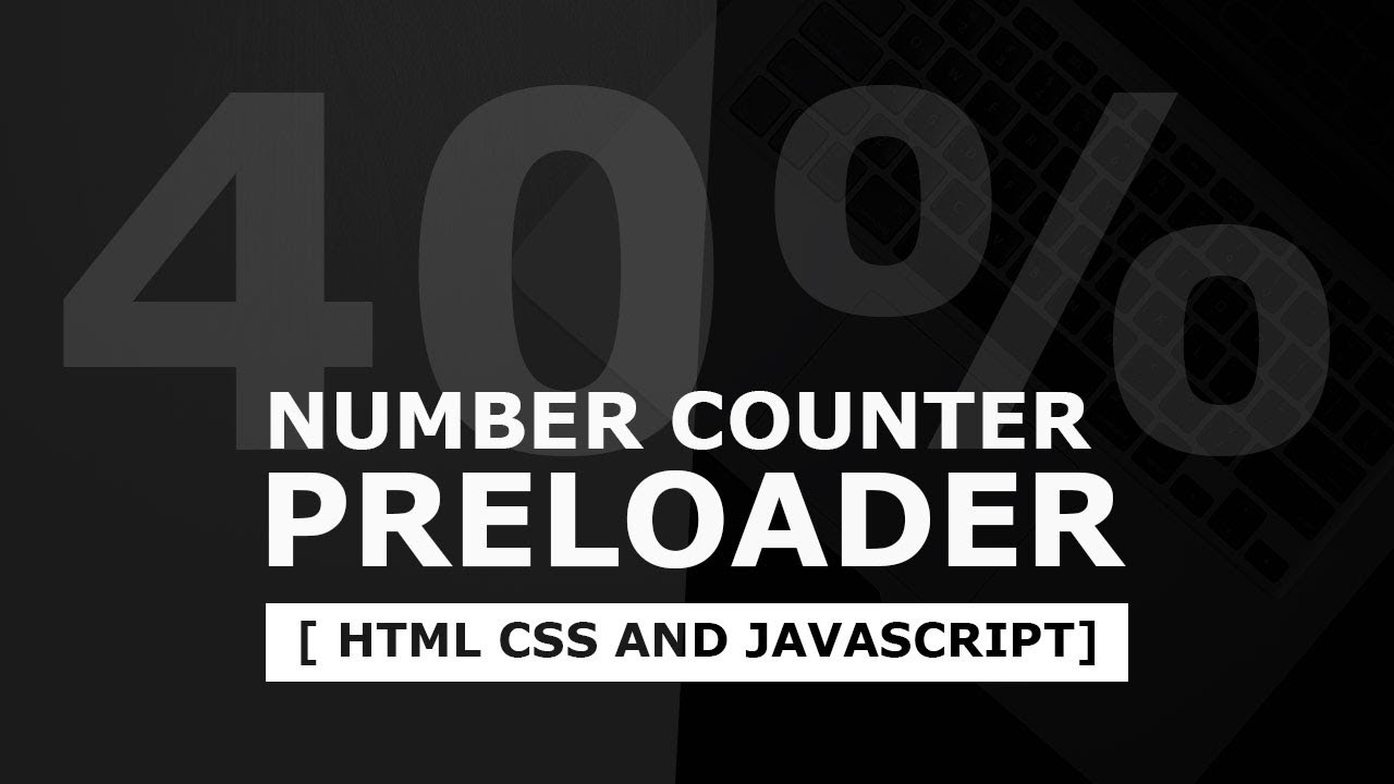 Animated Number Counter Preloader | Html CSS and jQuery