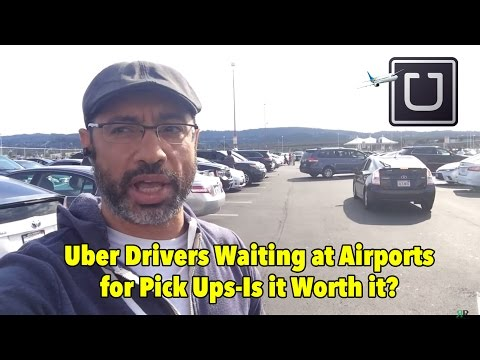Uber Drivers Waiting at Airports for Pick Ups-Is it Worth it?
