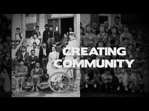Nikkei Stories of Steveston - Creating Community