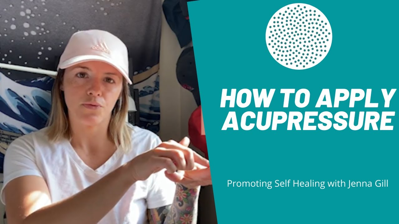 How to Apply Acupressure.