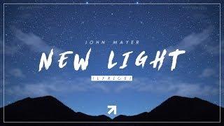 John Mayer - New Light (Lyrics)