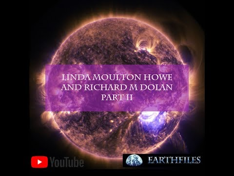 Linda Moulton Howe and Richard M Dolan Part II