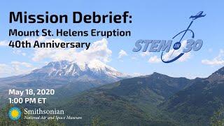 Mount St. Helens 40th Anniversary: STEM in 30 Mission Debrief
