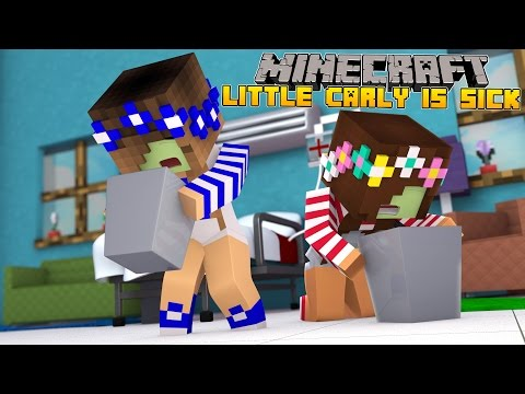 Minecraft-Little Carly-LITTLE CARLY&LITTLE ALLY GET A VOMITING BUG!!