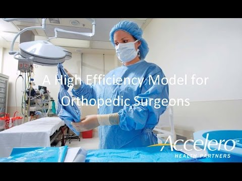 A High Efficiency Model for Orthopedic Surgeons