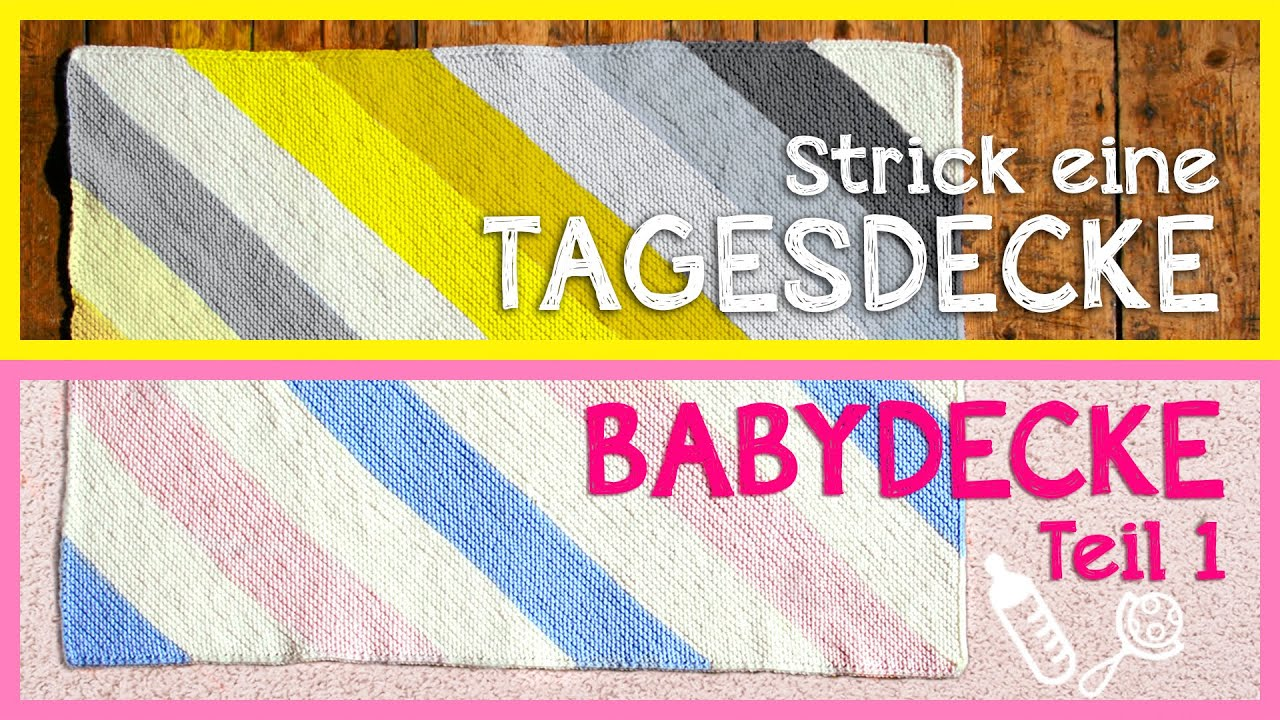 Tagesdecke / Babydecke stricken -Vorbereitung- *Teil 1* - YouTube