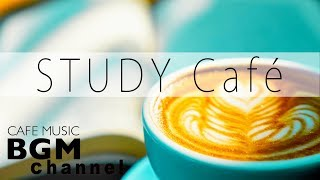 STUDY Jazz - Relaxing Cafe Music - Calm Bossa Nova Music - Background Cafe Music