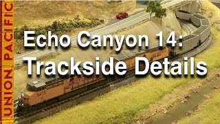 Echo Canyon 14: Trackside Details on My N-Scale Layout