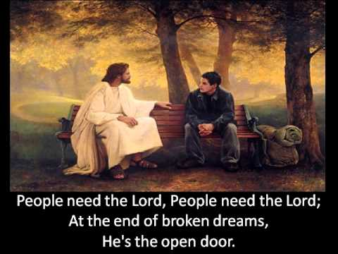 People Need The Lord - Ray Boltz + Lyrics