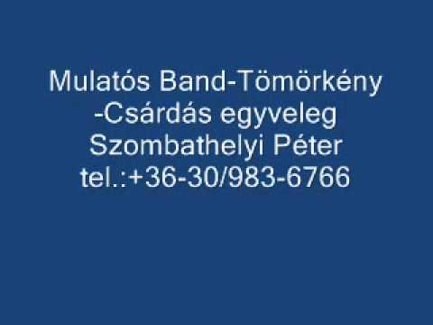 Mulatós Band-Tömörkény-Csárdás egyveleg.wmv